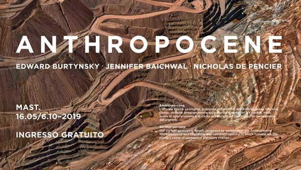 Anthropocene, la mostra alla Fondazione MAST sino al 22 settembre