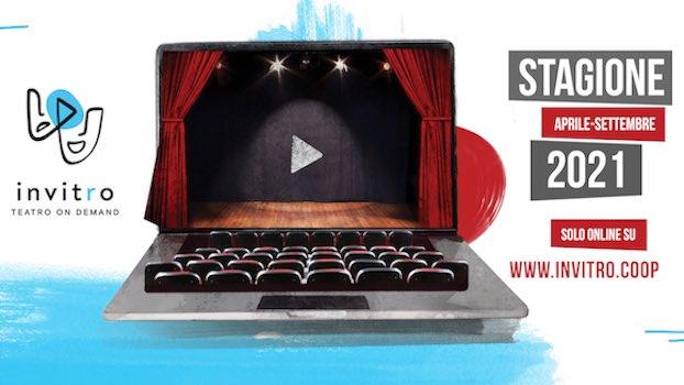 INVITRO, il teatro in streaming che sostiene il teatro! Ph press office