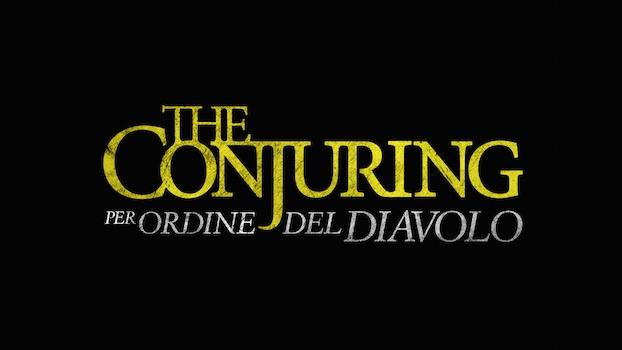 The Conjuring Per Ordine del Diavolo film